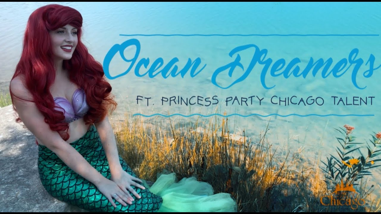 """""""Ocean Dreamers"""" ft. Princess Party Chicago Talent"""