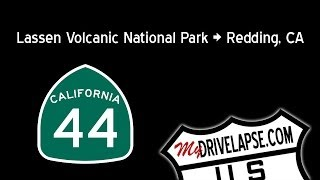 California Highway 44: Lassen National Park to Redding Dashcam Drivelapse