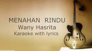 Wany Hasrita-Menahan Rindu karaoke HQ (acoustic)