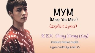 MYM (Miss You Much) -- Zhang Yixing 张艺兴 Lay Explicit Interpretation Lyrics (Chi/Pinyin/Eng)