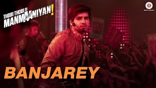 Banjarey (Video Song) | Thodi Thodi Si Manmaaniyan