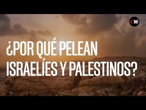 ¿Por Qué Pelean Israelíes Y Palestinos?