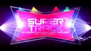 Super Track - La Tarraya [CHETUMAL]