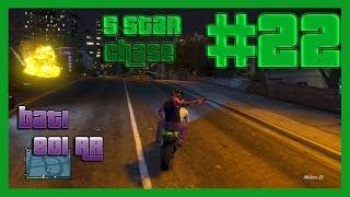 5 Star Police Chase #22 Bati 801 RR