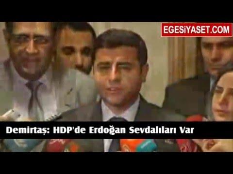Demirtaş: HDP İçinde Erdoğan Sevdalıları Var