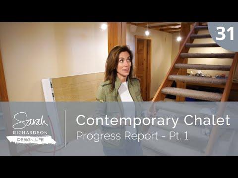 Design Life: Contemporary Chalet: Progress Report - Pt. 1 (Ep. 31)