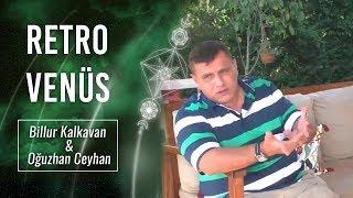 Billur TV | Retro Venüs | Oğuzhan Ceyhan