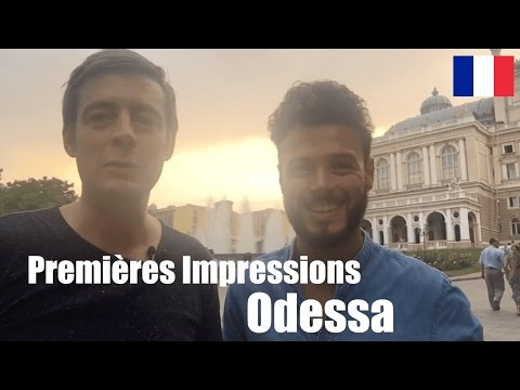 French impressions of Odessa, Ukraine - Impressions d'Odessa en Ukraine | How to travel better
