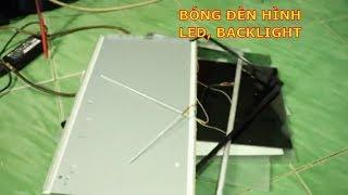 hướng dẫn thay bóng đèn màn hình LCD máy tính , đèn LED hay còn gọi là màn hình Backlight