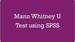 Mann whitney u test using SPSS