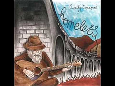 Homeless- by quietly Concerned