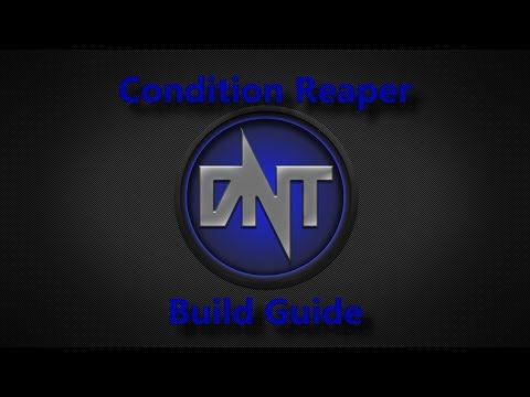 [DnT] GW2: HoT Condition Reaper Builds for PvE