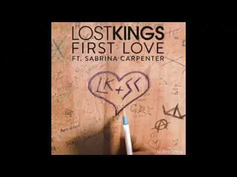 First Love  Lost Kings feat Sabrina Carpenter  Audio