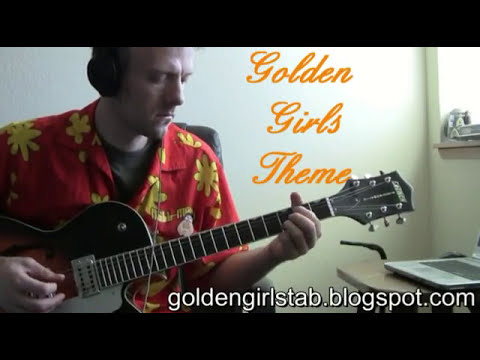 Golden Girls Thank you for being a friend tv theme guitar tab lesson