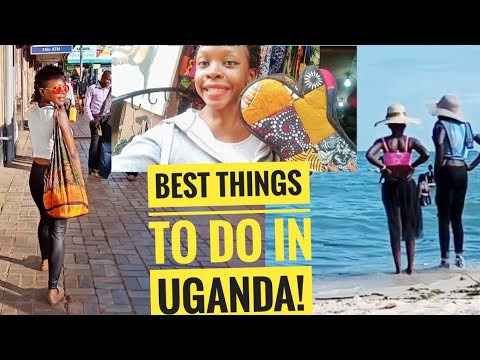 BEST THINGS TO DO IN UGANDA! (KAMPALA/ ENTEBBE).