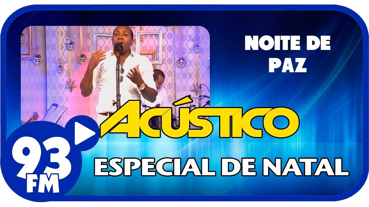Jairo Bonfim - NOITE DE PAZ - Acústico 93 Especial de Natal - AO VIVO - Dez/2014
