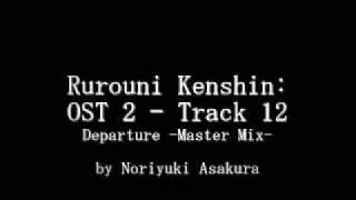 Samurai X / Rurouni Kenshin: OST 2 - Track 12
