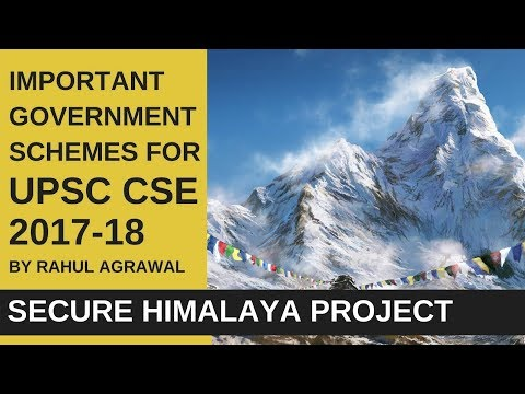 SECURE Himalaya Project | Important Government Schemes For UPSC CSE By Rahul Agrawal
