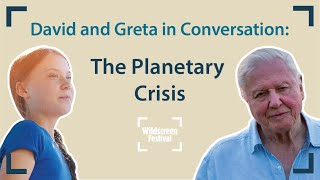 David and Greta in Conversation: The Planetary Crisis | Wildscreen Festival 2020
