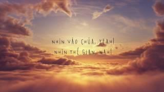 NHÌN VÀO CHÚA THÔI - CHRISTIAN RAP - ISAAC THÁI