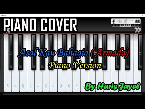 Asal Kau Bahagia - Armada (Cover) [Piano Version] By Haris Jayel