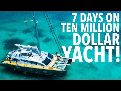 TEN MILLION DOLLAR YACHT TRIP!