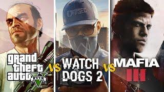 GTA V vs WATCH DOGS 2 vs MAFIA III  - Pojedynek Tytanów!