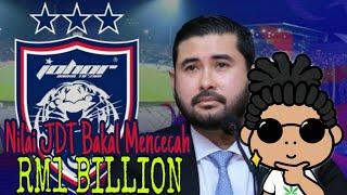 NILAI JDT BAKAL MENCECAH RM1 BILLION -  TMJ