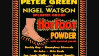 Peter Green & Nigel Watson (HOT FOOT POWDER 1/13) I