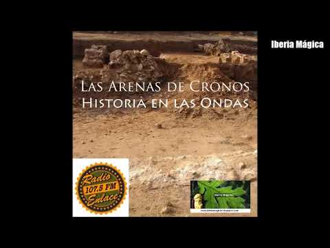 Iberia Mágica en Las Arenas de Cronos - Radio Enlace, 16/01/2018