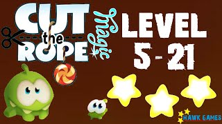 Cut the Rope Magic - Ancient Library Level 5-21 (3 stars)
