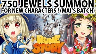 Colopl Rune Story 750 Jewels Summon For New Characters (Mai
