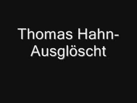 Thomas Hahn- Ausgelöscht