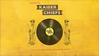 Kaiser Chiefs - Roses