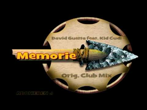 David Guetta Feat. Kid Cudi - Memories(Original Club Mix)