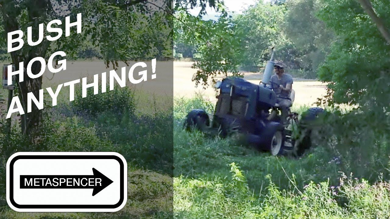 Bush Hog Anything Youtube