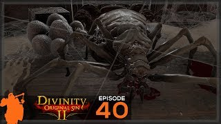 Spider Mother  Divinity: Original Sin 2 - Let&#39s Play ep 40 Co Op Tactician Campaign