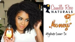 Camille Rose Naturals Honey Hydrate Leave- In | Wash & Go Style | First Impressions