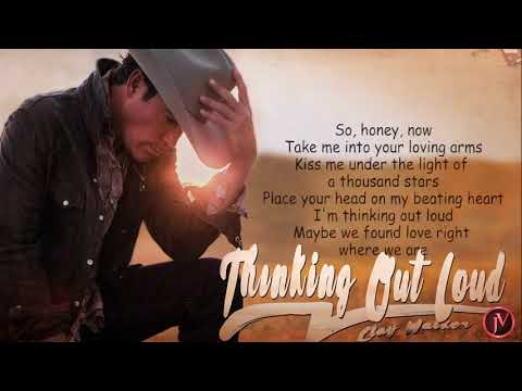 Clay Walker - Thinking Out Loud- LYRICS