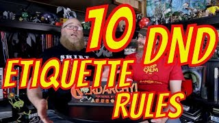 10 Things You Need to Respect About D&D Etiquitte Response to JimmiWazEre