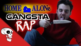 Home Alone GANGSTA RAP - by Killa Kev
