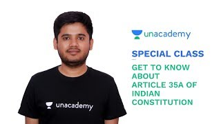 Special Class - UPSC CSE - Get to know about Article 35A of Indian Constitution - Abhishek Pandey