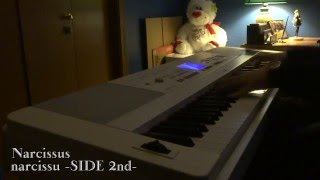 narcissu -SIDE 2nd-: Narcissus (Piano)