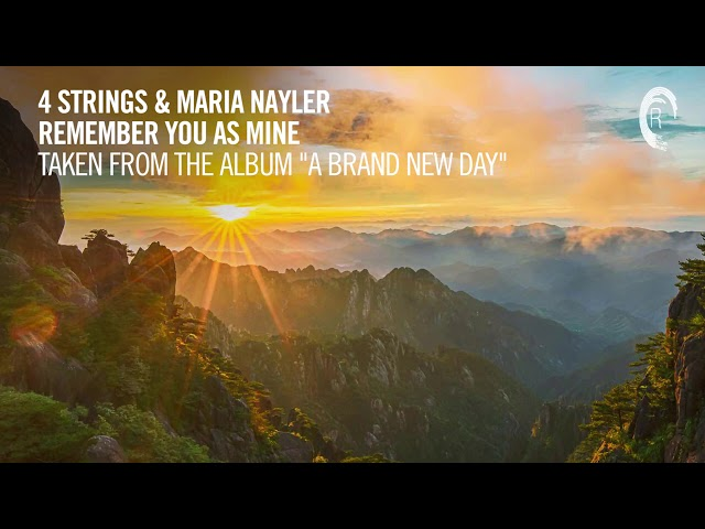 4 STRINGS & Maria Nayler - Remember You As Mine (Taken from The Album - A BRAND NEW DAY)