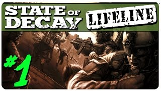 State Of Decay: Lifeline Gameplay - Zombie War | Let's Play State of Decay Part 1 (YOSE)