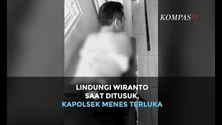 Lindungi Wiranto saat Ditusuk, Kapolsek Menes Terluka