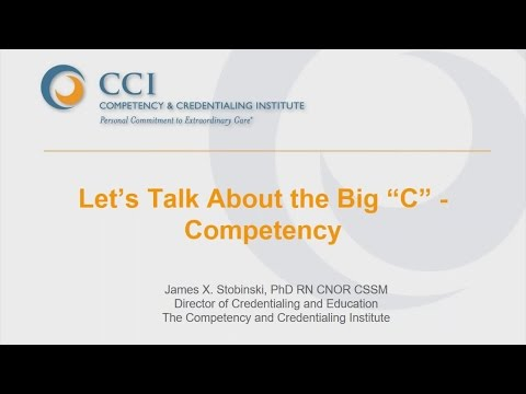 "Let's Talk About the Big ""C"" – Competency"