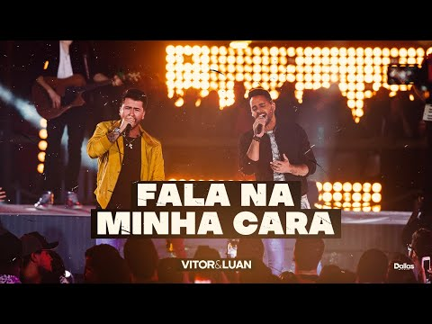 Vitor e Luan – Fala Na Minha Cara (Letra)