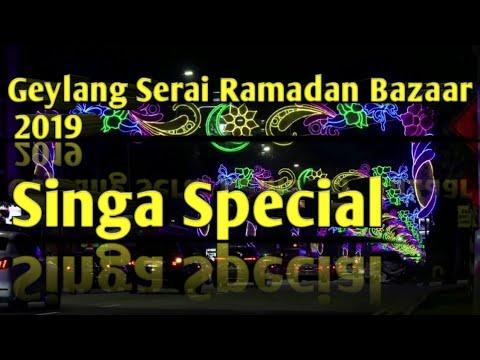 Geylang Serai Ramadan Bazaar 2019 - Singa Special