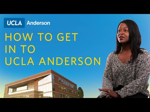 How You Can Get Into UCLA Anderson